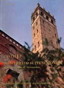 Castelli del Monferrato Settentrionale - Fondazione Cassa di Risparmio di Alessandria | Fondazione CRA
