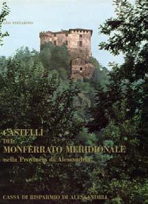 Castelli del Monferrato Meridionale - Fondazione Cassa di Risparmio di Alessandria | Fondazione CRA
