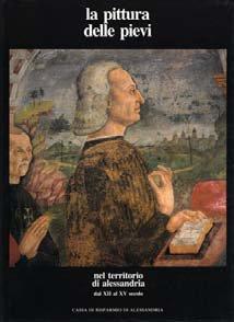 La pittura delle pievi - Fondazione Cassa di Risparmio di Alessandria | Fondazione CRA