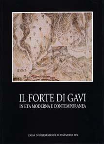 Il forte di GAvi - Fondazione Cassa di Risparmio di Alessandria | Fondazione CRA