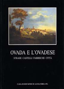 Ovada e l'ovadese - Fondazione Cassa di Risparmio di Alessandria | Fondazione CRA