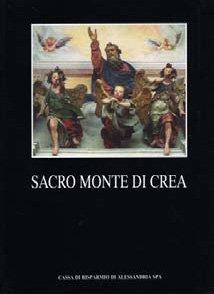Sacro Monte di Crea - Fondazione Cassa di Risparmio di Alessandria | Fondazione CRA