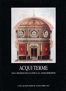 Acqui Terme - Fondazione Cassa di Risparmio di Alessandria | Fondazione CRA