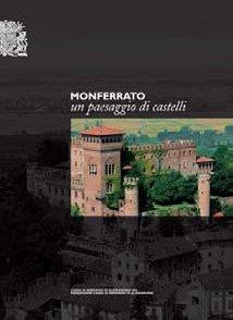 Monferrato, un paesaggio di castelli - Fondazione Cassa di Risparmio di Alessandria | Fondazione CRA