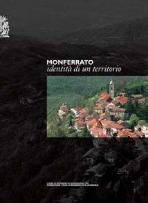 Monferrato, identità di un territorio - Fondazione Cassa di Risparmio di Alessandria | Fondazione CRA