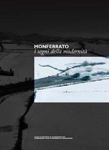 Monferrato, i segni della modernità - - Fondazione Cassa di Risparmio di Alessandria | Fondazione CRA