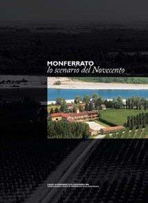 Monferrato, lo scenario del Novecento - - Fondazione Cassa di Risparmio di Alessandria | Fondazione CRA